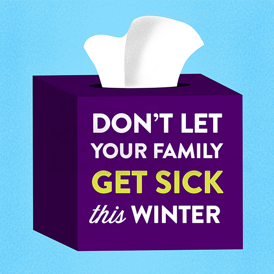Increase your chances of staying healthy this winter with a few common sense tips.