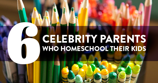 Six Celebrity Parents Who Homeschool their Kids