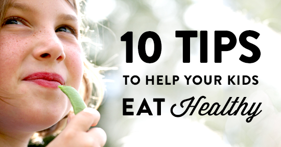 Getting kids to eat healthy can be a real challenge, here are ten things you can try to improve your kids' nutrition.