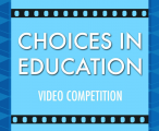 Choices in Education Video Contest: Vote for This K12-Powered Student Today!